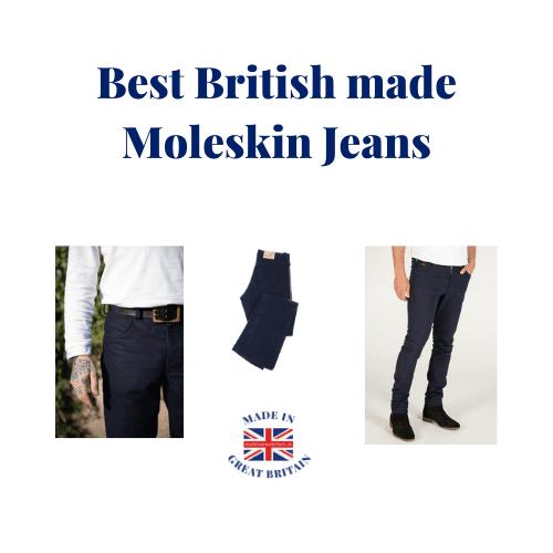 best British made moleskin jeans,