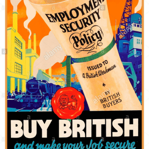 old poster keep british jobs secure employment security, royal british legion